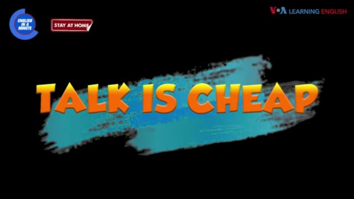English in a Minute: Talk is Cheap