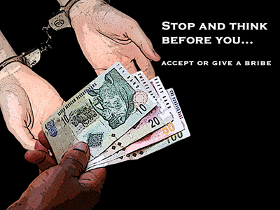Stop and think before you accept or give a bribe.